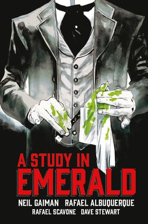 Neil Gaiman's A Study in Emerald: Holmes Falls To Cthulhu