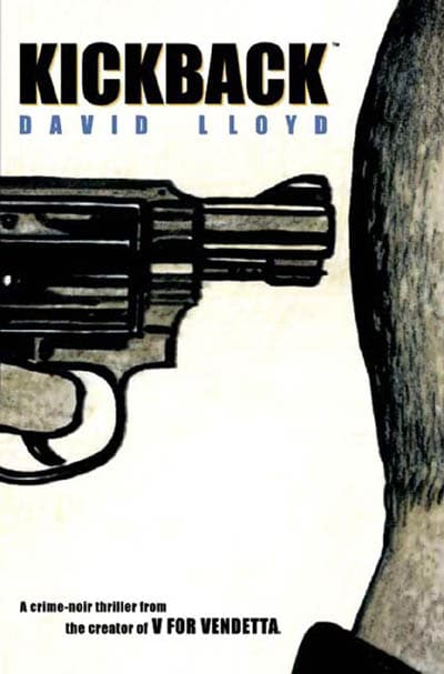 Aces Weekly, David Lloyd's Kickback, David Lloyd, Kickback, V For Vendetta, dark horse comics