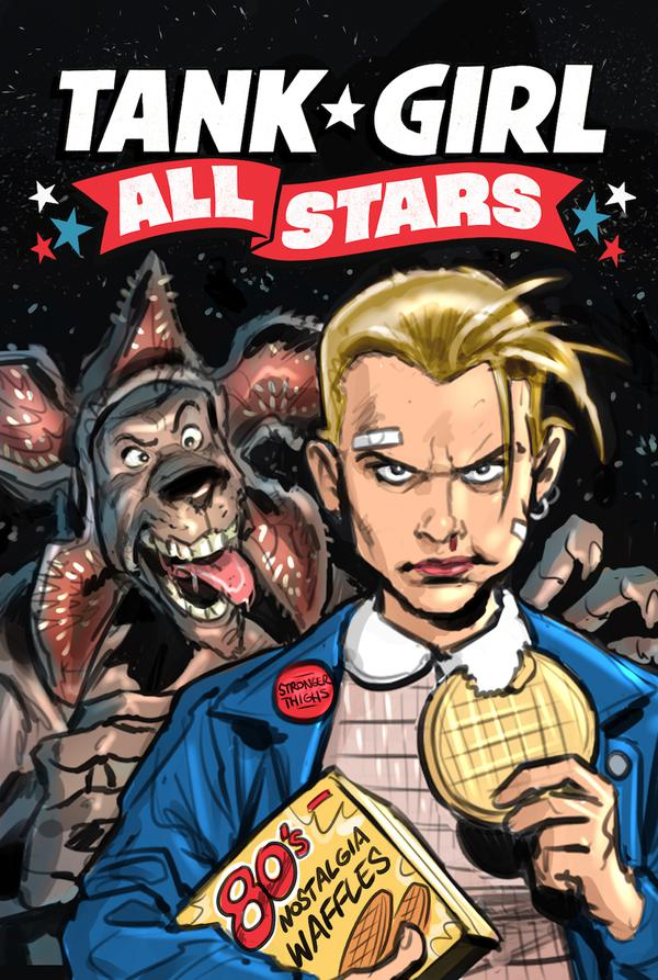 Tank Girl All Stars, Tank Girl, Alan Martin, titan comics, tank girl 30th anniversary, stranger things