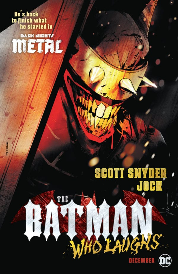 The Batman Who Laughs 1, The Batman Who Laughs, JOCK, scott snyder, greg capullo, batman, dark knights metal