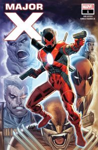 major x, major x #1, rob liefeld, deadpool, cable, domino, dreadpool, wolverine, beast, x-men, x-force